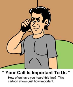 Video cartoon  - A man waits  on hold as the voicemail message claims his  call is  important to them.