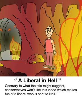 Video cartoon about a liberal voter  sent to Hell.  He discusses what is wrong with the place.