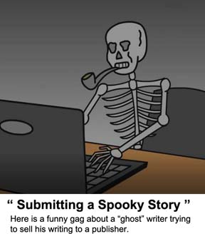 Video cartoon about a skeleton trying to submit a spooky story to a book publisher.
